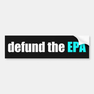 Defund el EPA Pegatina De Parachoque
