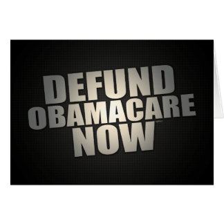 Defund Obamacare Now Card