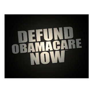 Defund Obamacare Now Postcard
