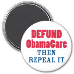 Defund ObamaCare Then Repeal It Refrigerator Magnet