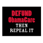 Defund ObamaCare Then Repeal It Post Cards