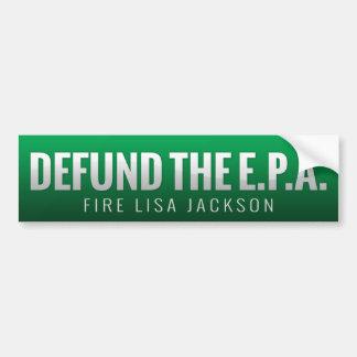 Defund The E.P.A. Bumper Stickers