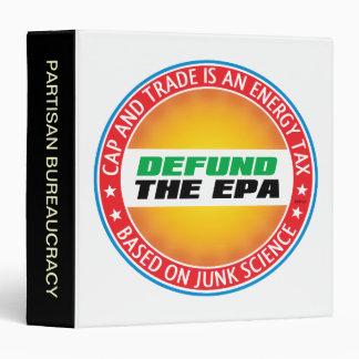 Defund The EPA 3 Ring Binder