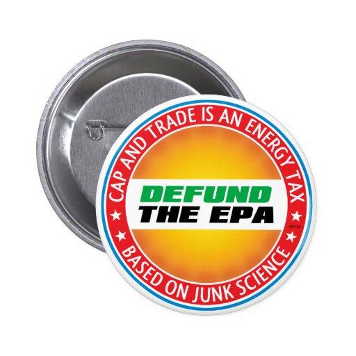Defund The EPA Pins
