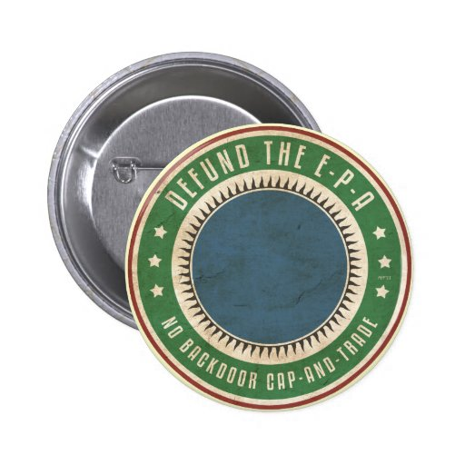 Defund The EPA Pin