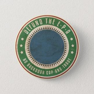 Defund The EPA Pinback Button