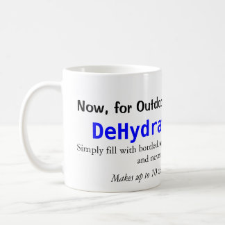 DeHydrated Water Mug. Coffee Mug