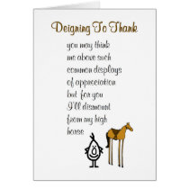 Deigning To Thank - a funny thank you poem