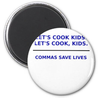 Deja a niños del cocinero que las comas ahorran imán redondo 5 cm