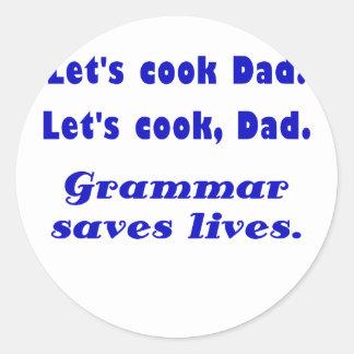 Deja al papá del cocinero que la gramática ahorra pegatina redonda