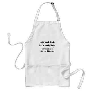 Deja al papá del cocinero que las comas ahorran delantal