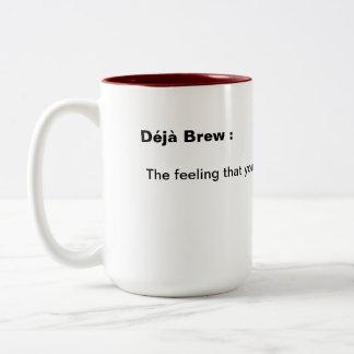 Deja Brew mug