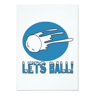 Deja la bola invitación 12,7 x 17,8 cm