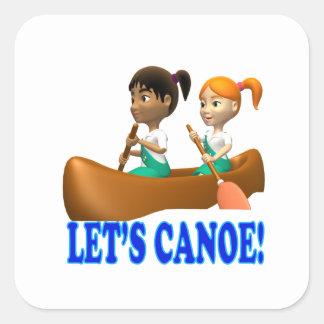 Deja la canoa 2 pegatina cuadrada