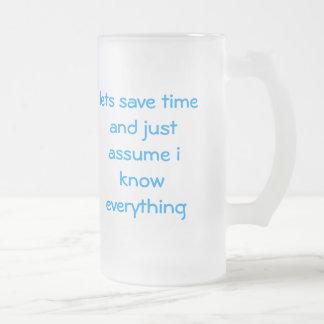 deja para ahorrar tiempo y apenas asumir me sé tod taza