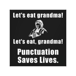 Deja para comer a la abuela lona estirada galerías
