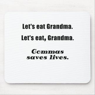 Deja para comer a la abuela que las comas ahorran  mousepads
