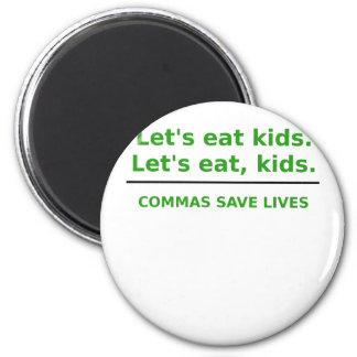 Deja para comer a niños que las comas ahorran imán redondo 5 cm