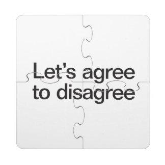 deja para estar de acuerdo disagree.ai posavasos de puzzle