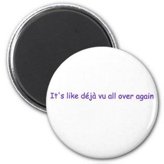 deja vu 2 inch round magnet