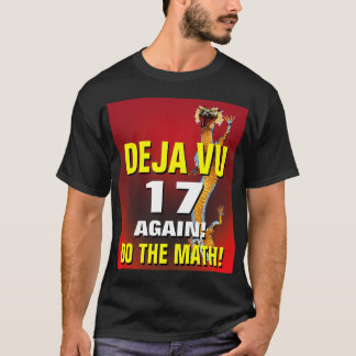 Deja Vu Birthday T-Shirt