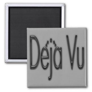 De'ja' Vu black 2 Inch Square Magnet