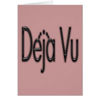 De'ja' Vu black Greeting Card