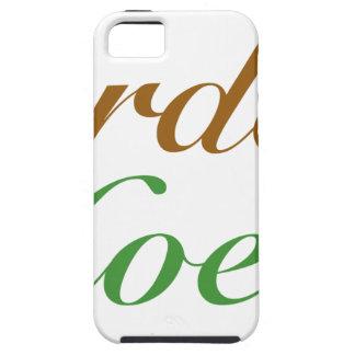¡Dejado cada uno sepa que usted es una azada del j iPhone 5 Case-Mate Carcasa