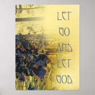 Dejado vaya dejar a dios - impresión azul de los i poster