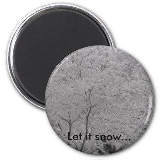 Dejáis le nevar… imán redondo 5 cm