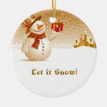¡Dejáis le nevar! Muñeco de nieve con el presente Adorno Navideño Redondo De Cerámica