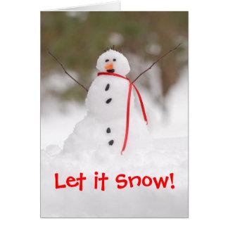 ¡Dejáis le nevar! Muñeco de nieve Tarjeta De Felicitación