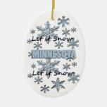 Dejáis le nevar ornamento del navidad de Minnesota Adorno De Navidad