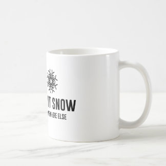 Dejáis le nevar taza básica blanca