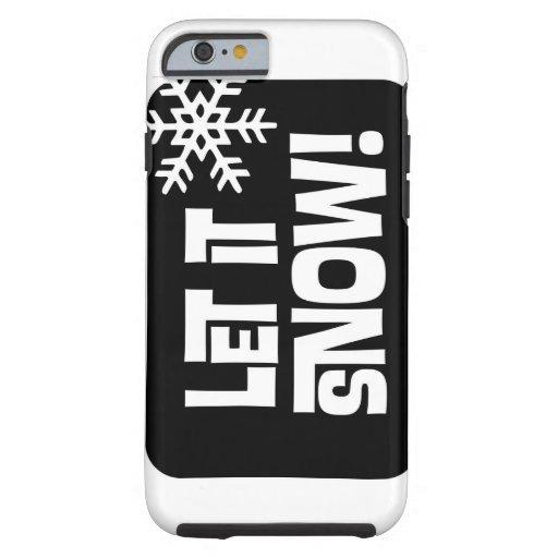 Dejáis le nevar texto del copo de nieve funda de iPhone 6 tough