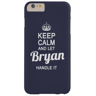 ¡Deje a Bryan dirigirlo! Funda Para iPhone 6 Plus Barely There