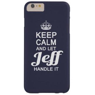 ¡Deje a Jeff dirigirlo! Funda Para iPhone 6 Plus Barely There