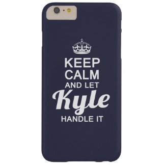 ¡Deje a Kyle dirigirlo! Funda Para iPhone 6 Plus Barely There