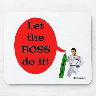 ¡Deje Boss lo hacen! Tapetes De Ratones