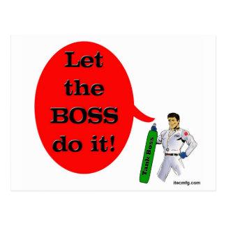 ¡Deje Boss lo hacen! Tarjetas Postales
