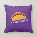 Deje combate del Taco 'él lema divertido del Taco Cojin