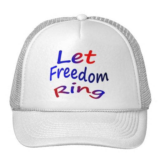 Deje el anillo de la libertad gorro de camionero