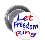 Deje el anillo de la libertad pins