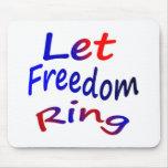 Deje el anillo de la libertad alfombrilla de ratones