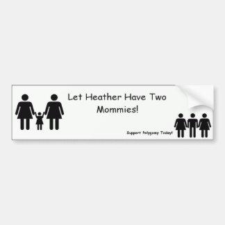 ¡Deje el brezo tener dos mamás! Pegatina Para Auto