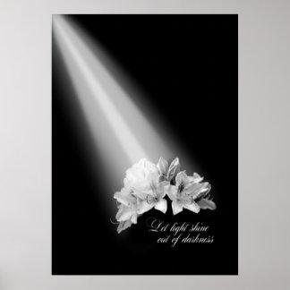 Deje el brillo ligero fuera de la oscuridad blanco poster