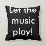 ¡Deje el juego de la música! Cojin