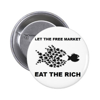 Deje el mercado libre comer a los ricos pins