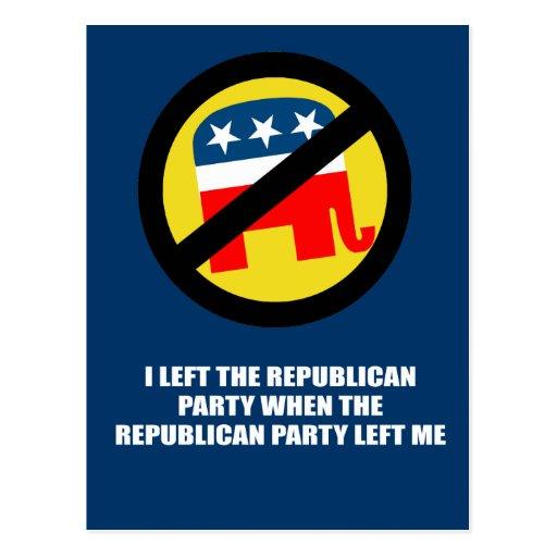 Dejé el Partido Republicano, cuando el p republica Postal