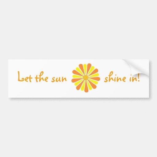 ¡Deje el sol brillar adentro! Pegatinas de la Pegatina Para Auto